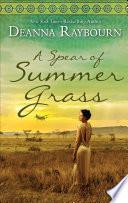 A Spear of Summer Grass