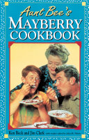 Aunt Bee's Mayberry Cookbook Book