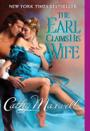 The Earl Claims His Wife : new york times bestselling author cathy maxwell in...