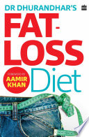 Dr Dhurandhar s Fat loss Diet