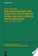 Die Urfassungen der Martyria Polycarpi et Pionii und das Corpus Polycarpianum