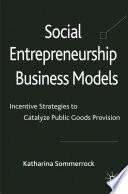 Social Entrepreneurship Business Models
