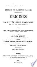 Origines de la litt  rature fran  aise du IXe au XVIIe si  cle  Po  sie