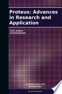 Proteus Advances In Research And Application 2011 Edition