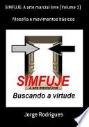 Simfuje  A Arte Marcial Livre  Volume 1