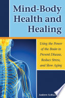 Mind Body Health and Healing