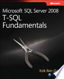 Microsoft SQL Server 2008 T SQL Fundamentals