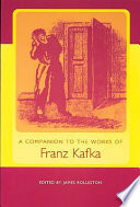 A Companion to the Works of Franz Kafka