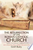 The Resurrection of the Roman Catholic Church