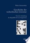Geschichte der tschechischen Literatur: Von der Gründung der Republik bis zur Gegenwart