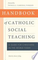 Handbook of Catholic Social Thought