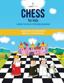 Chess For Kids How To Play For Beginners