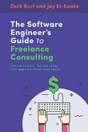 The Software Engineer S Guide To Freelance Consulting