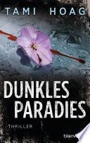 Dunkles Paradies