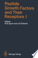 Peptide Growth Factors And Their Receptors I book