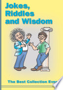 Jokes  Riddles and Wisdom