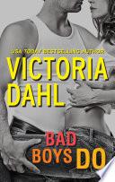 Ebook Bad Boys Do Epub Victoria Dahl Apps Read Mobile
