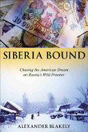 Siberia Bound Where He And A Russian