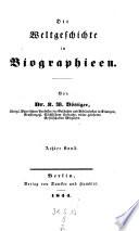 Biographieen von dem Sturze Napoleons bis auf Sultan Mahmud's II. Tod (1839)