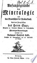 Anfangsgründe der Mineralogie nach Grundsätzen der Probierkunst. Aus dem Französischen des Herrn Sage mit ... Anmerkungen vermehrt von N. G. Leske