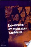 Rationalisation des organisations hospitalières
