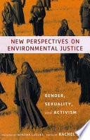 New Perspectives on Environmental Justice