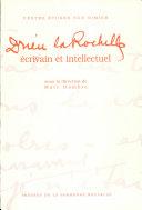Drieu la Rochelle ou le séducteur mystifié