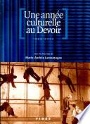 Une année culturelle au Devoir, 1999-2000