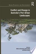 Conflict And Change In Australia S Peri Urban Landscapes