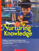 Nurturing Knowledge  Building a Foundation for School Success by Linking Early Literacy to Math  Science  Art  and Social Studies