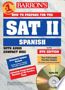 Barron s How to Prepare for the Sat II Spanish