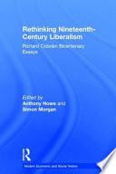 Rethinking Nineteenth century Liberalism