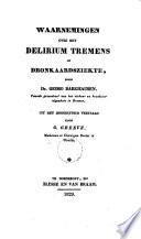 Waarnemingen Over Het Delirium Tremens Of Dronkaardsziekte