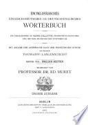 Encyclopædic English-German and German-English Dictionary : uniform in plan and arrangement with Sachs-Villattes̓ French-German and German-French dictionary, giving the pronunciation according to the phonetic system employed in the method of Toussaint-Langenscheidt ...