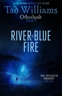 River of Blue Fire