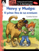 Henry Y Mudge El Primer Libro De Sus Aventuras Henry And Mudge The First Book An Inst An Instructional Guide For Literature