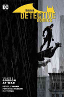 Batman Detective Comics Vol  9  Gordon at War