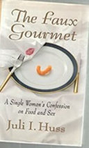 The faux gourmet