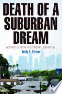 Death of a Suburban Dream