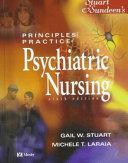 Stuart & Sundeen's Principles and Practice of Psychiatric Nursing