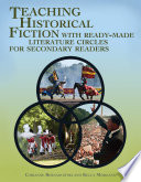 Teaching Historical Fiction With Ready Made Literature Circles For Secondary Readers book
