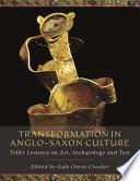 Transformation in Anglo Saxon Culture