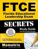Ftce Florida Educational Leadership Exam Secrets Study Guide