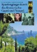 Spaziergänge durch das literarische Capri und Neapel
