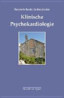 Klinische Psychokardiologie