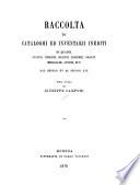 Raccolta di cataloghi ed inventarii inediti