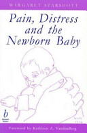 Pain  Distress and the Newborn Baby