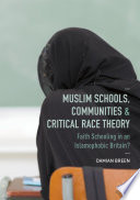 Muslim Schools  Communities and Critical Race Theory