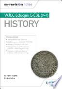 My Revision Notes  WJEC Eduqas GCSE  9 1  History