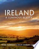 Ireland  A Luminous Beauty